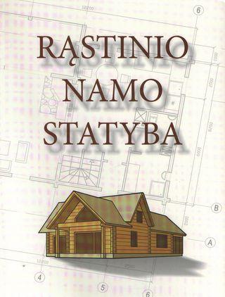 Rąstinio namo statyba