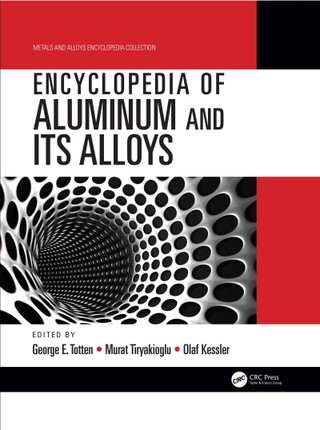 Encyclopedia of Aluminum and Its Alloys, Two-Volume Set (Print)