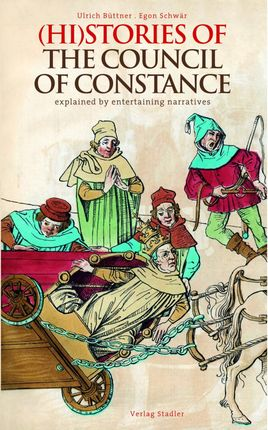 (Hi)Stories of the Council of Constance