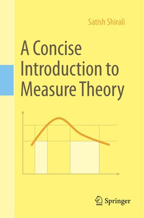 A Concise Introduction to Measure Theory