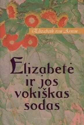 Elizabetė ir jos vokiškas sodas