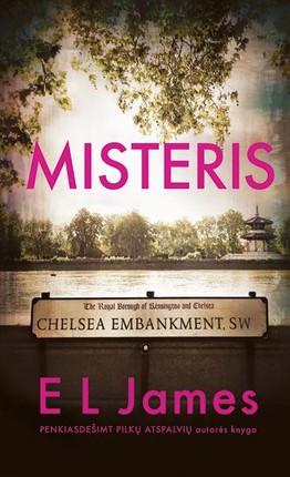 """MISTERIS: garsiosios """"Penkiasdešimt atspalvių"""" trilogijos autorės romanas"""