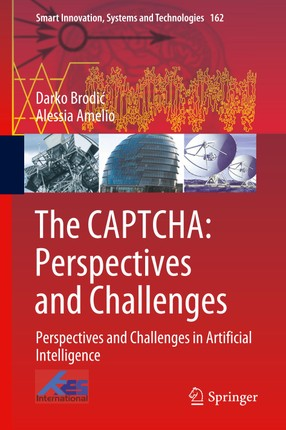 The CAPTCHA: Perspectives and Challenges