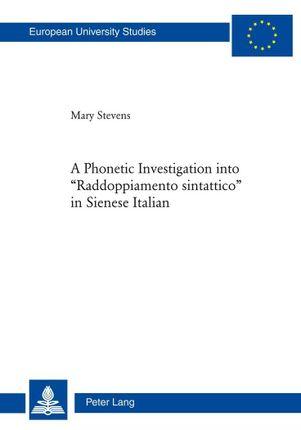 A Phonetic Investigation into 'Raddoppiamento sintattico' in Sienese Italian