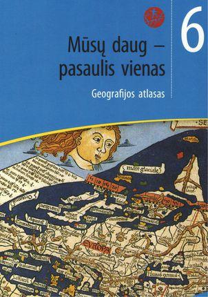 Mūsų daug - pasaulis vienas. Geografijos atlasas VI klasei (ŠOK)