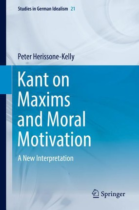 Kant on Maxims and Moral Motivation