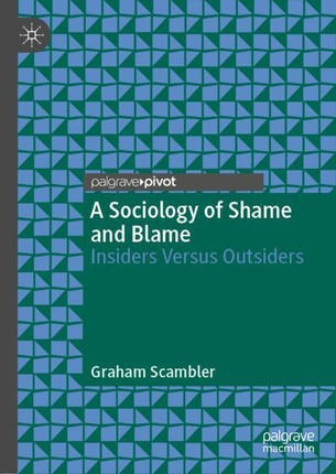 A Sociology of Shame and Blame