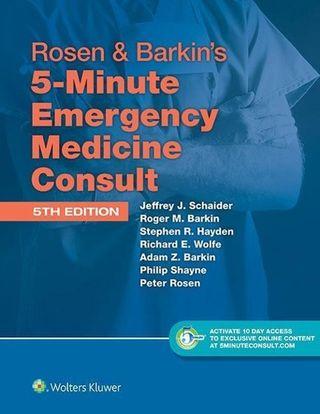Rosen & Barkin's 5-Minute Emergency Medicine Consult. Standard Edition