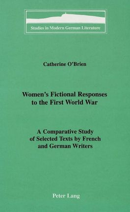 Women's Fictional Responses to the First World War