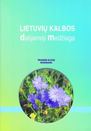 Lietuvių kalbos dalijamoji medžiaga. Pradinių klasių mokiniams