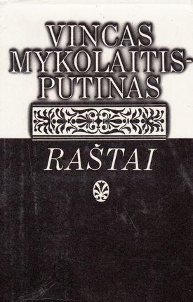 Vincas Mykolaitis-Putinas. Raštai V tomas