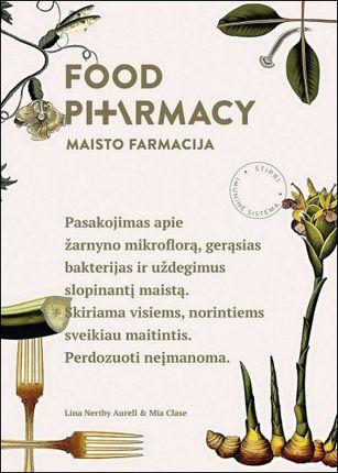 Food pharmacy. Maisto farmacija