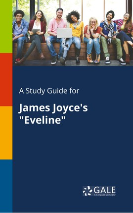 """A Study Guide for James Joyce's """"Eveline"""""""