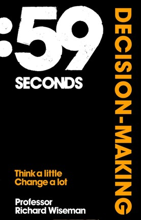 59 Seconds: Decision-Making