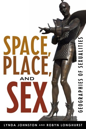 Space, Place, and Sex