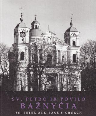 Šv. Petro ir Povilo bažnyčia. SS. Peter and Paul's Church