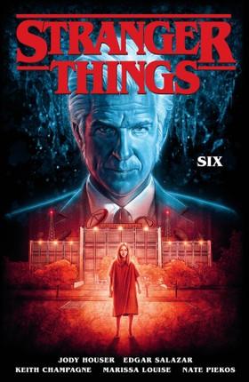 Stranger Things: SIX (Graphic Novel Volume 2)