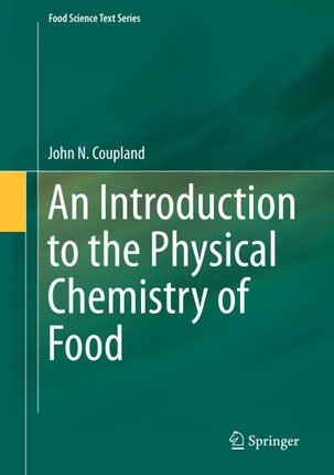 An Introduction to the Physical Chemistry of Food