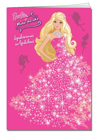 Barbie. Mados pasaka. Spalvinimas su lipdukais
