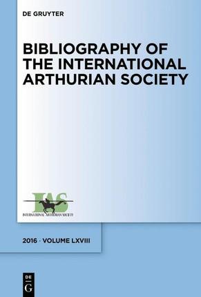 Bibliography of the International Arthurian Society (2016)
