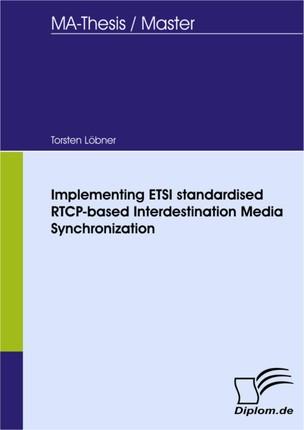 Implementing ETSI standardised RTCP-based Interdestination Media Synchronization