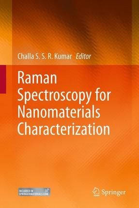 Raman Spectroscopy for Nanomaterials Characterization