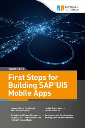 First Steps for Building SAPUI5 Mobile Apps