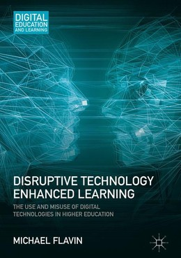 Disruptive Technology Enhanced Learning