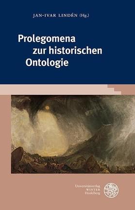 Prolegomena zur historischen Ontologie / Prolegomena to Historical Ontology / Prolégomènes à l'ontologie historique