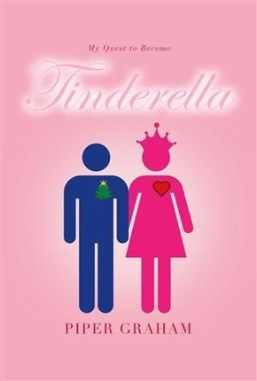 My Quest to Become Tinderella