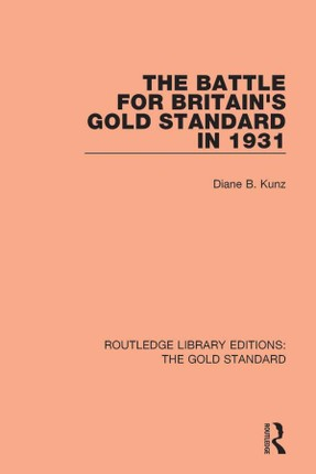 The Battle for Britain's Gold Standard in 1931