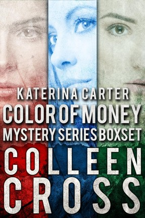 Katerina Carter Color of Money Mystery Boxed Set
