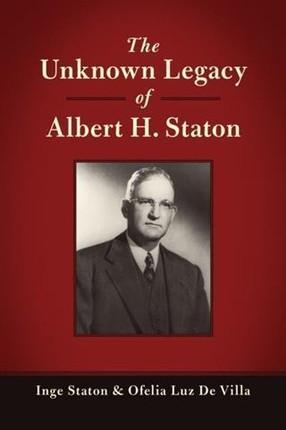 Unknown Legacy of Albert H. Staton