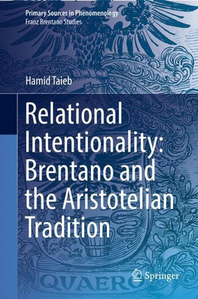 Relational Intentionality: Brentano and the Aristotelian Tradition