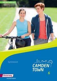 Camden Town 6. Vocab Practice. Allgemeine Ausgabe für Gymnasien