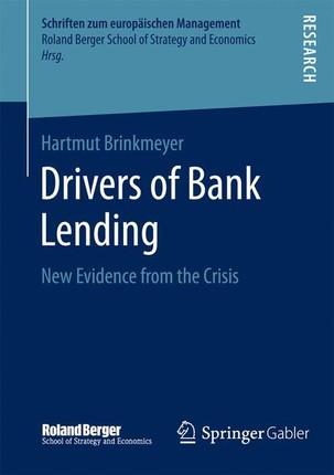 Drivers of Bank Lending