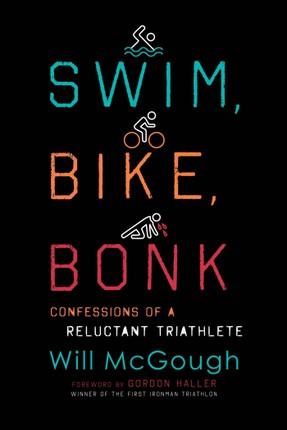 Swim, Bike, Bonk