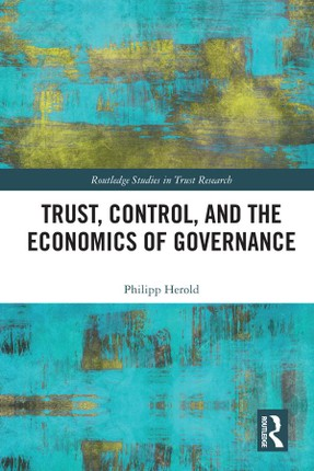 Trust, Control, and the Economics of Governance