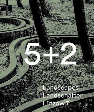 5 + 2 Landscapes Landschaften Lützow 7