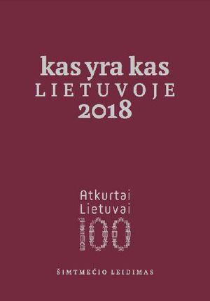 Kas yra kas Lietuvoje, 2018