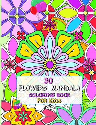 30 Flowers Mandala Coloring Book for Kids 4-8