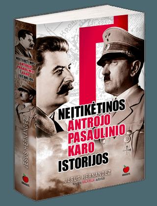 Neįtikėtinos Antrojo pasaulinio karo istorijos (minkšti viršeliai)