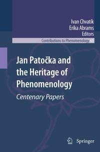 Jan Patocka and the Heritage of Phenomenology