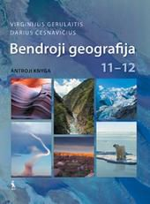 Bendroji geografija. Vadovėlis XI–XII klasei. Antroji knyga