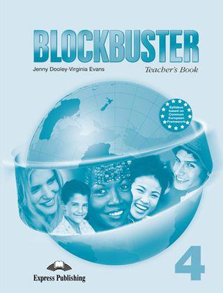 Blockbuster 4. Teacher's book. Mokytojo knyga