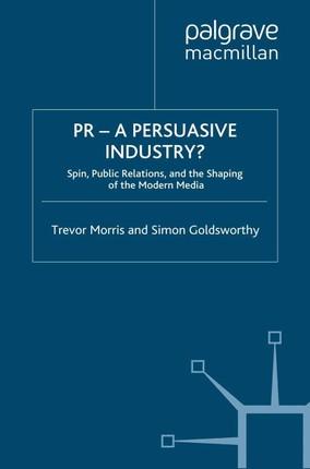 PR- A Persuasive Industry?