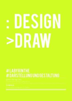 Design Draw. Labyrinthe, Darstellung und Gestaltung