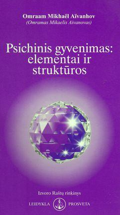 Psichinis gyvenimas: elementai ir struktūros