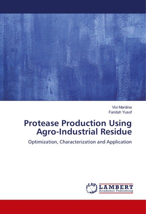 Protease Production Using Agro-Industrial Residue