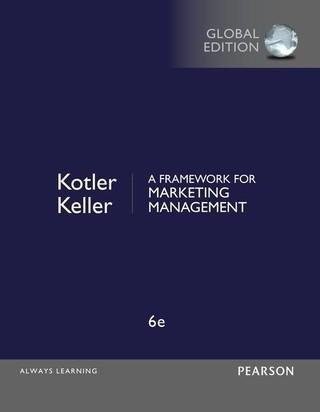 A Framework for Marketing Management, Global Edition